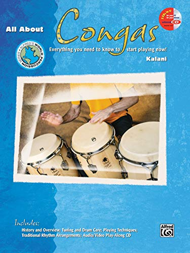 9780739033494: All About Congas: Everything You Need to Know to Start Playing Now!, Book & Enhanced CD (Alfred's World Percussion Series)