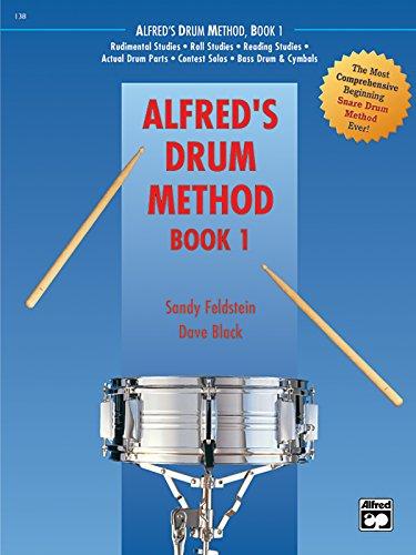 9780739033838: Alfred's Drum Method, Bk 1: The Most Comprehensive Beginning Snare Drum Method Ever!, Book & DVD (Hard Case)