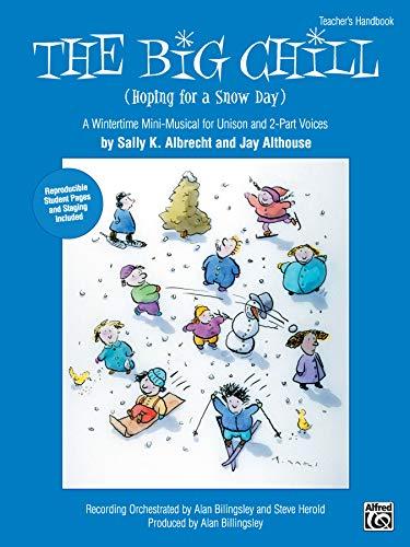The Big Chill: Teacher's Handbook