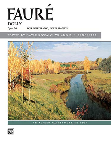 9780739034170: Fauré -- Dolly Suite: For One Piano, Four Hands (Alfred Masterwork Edition)