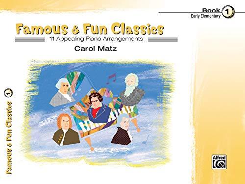 9780739034255: Famous & Fun Classics, Book 1 (Piano Series)