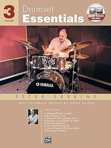 Drumset Essentials, Vol 3: Book & CD: Erskine, Peter