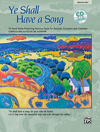 9780739034514: Ye Shall Have a Song: 13 Vocal Solos Featuring Famous Texts (Medium High Voice), Book & CD