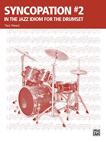 9780739034552: Syncopation No. 2: In the Jazz Idiom for the Drum Set (Ted Reed Publications)