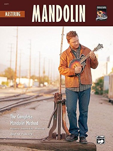 9780739034736: Mastering Mandolin: The Complete Mandolin Method, Book & CD