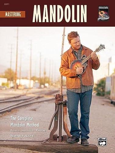 9780739034736: Mastering Mandolin: The Complete Mandolin Method, Book & CD (Complete Method)