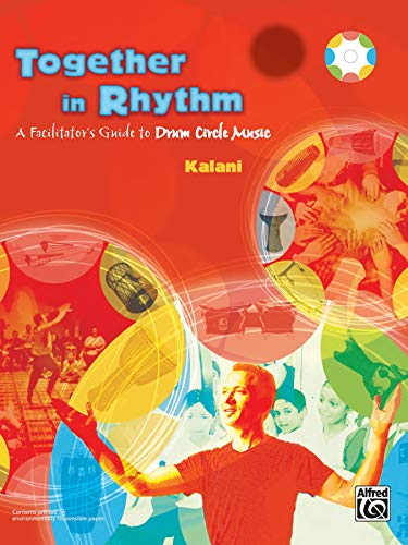 9780739035092: Together in Rhythm: A Facilitator's Guide to Drum Circle Music (Book only)