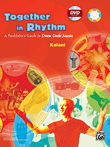 9780739035108: Together in Rhythm: A Facilitator's Guide to Drum Circle Music, Book & DVD