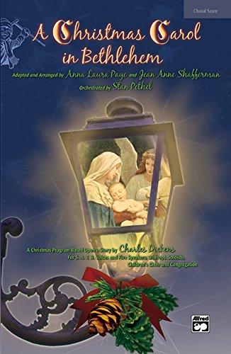 A Christmas Carol in Bethlehem Format: Choral: By Anna Laura