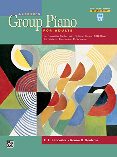 9780739035290: Alfred's Group Piano for Adults Teacher's Handbook, Bk 1: An Innovative Method with Optional General MIDI Disks for Enhanced Practice and Performance