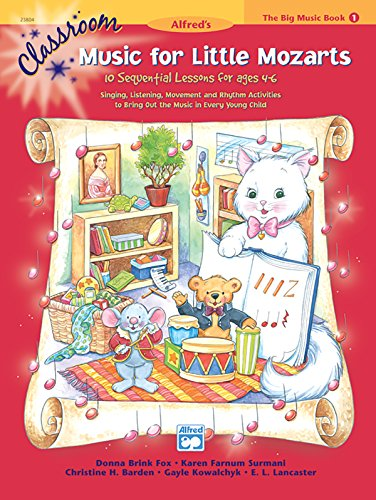 9780739035436: Classroom Music for Little Mozarts -- The Big Music Book, Bk 1: 10 Sequential Lessons for Ages 4-6, Big Book