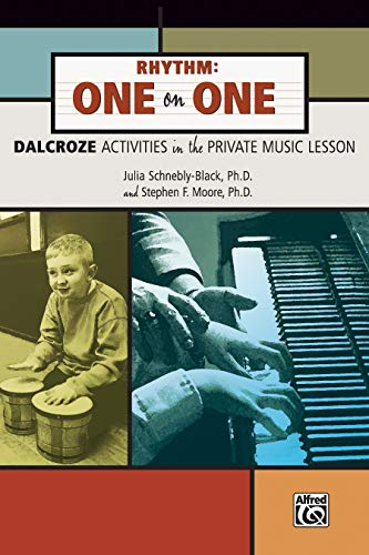 9780739035443: Rhythm: One on One, Dalcroze Activities in the Private Music Lesson