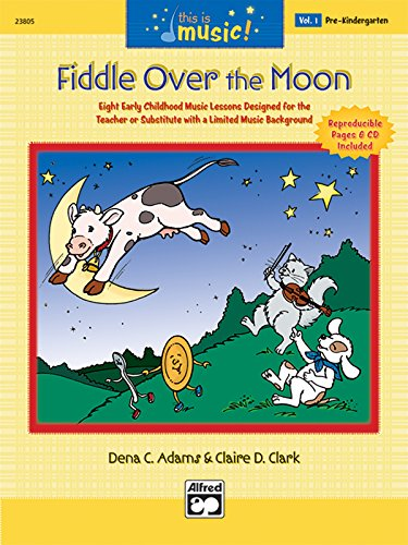 9780739035467: This Is Music!, Vol 1: Fiddle Over the Moon, Comb Bound Book & CD