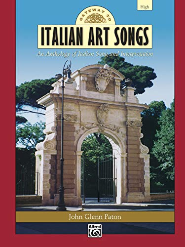 9780739035474: Gateway to Italian Songs and Arias: High Voice, Comb Bound Book (Gateway Series) (Italian Edition)