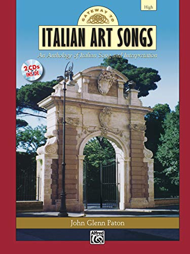 9780739035481: Gateway to Italian Art Songs: An Anthology of Italian Song and Interpretation