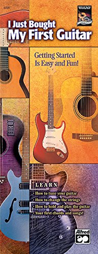9780739035979: I Just Bought My First Guitar: Getting Started Is Easy and Fun!