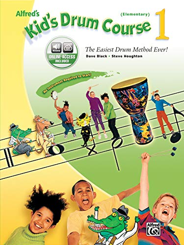 9780739036099: Alfred's Kid's Drum Course, Bk 1: The Easiest Drum Method Ever!, Book & CD