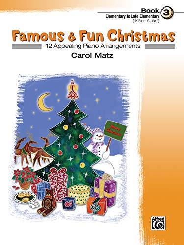 9780739036150: Famous & Fun Christmas, Bk 3: 12 Appealing Piano Arrangements