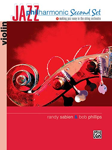 Jazz Philharmonic Second Set: Violin: Sabien, Randy, Phillips, Bob
