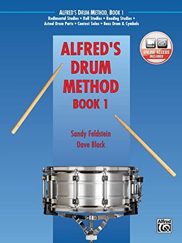 9780739036365: Alfred's Drum Method, Bk 1: The Most Comprehensive Beginning Snare Drum Method Ever!, Book & DVD (Sleeve)
