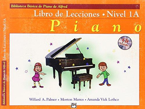 9780739036389: Alfred's Basic Piano Course Lesson Book, Bk 1a: Spanish Language Edition, Book & CD (Biblioteca basica de piano de alfred)