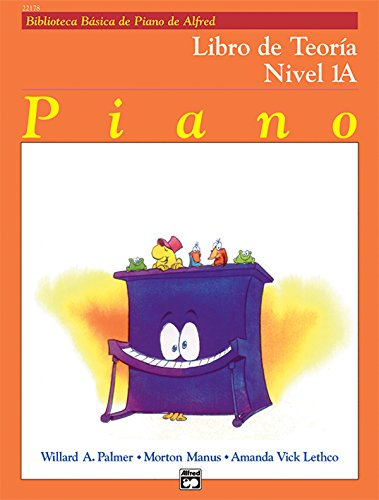 9780739036402: Alfred's Basic Piano Course Theory, Bk 1a: Spanish Language Edition (Alfred's Basic Piano Library)