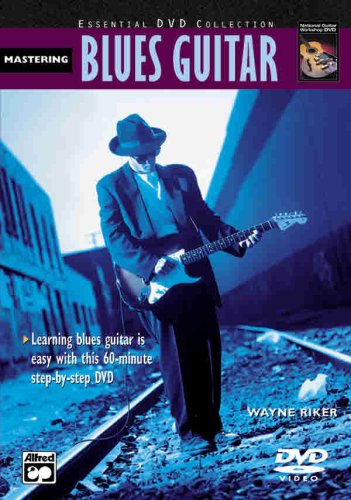 9780739036471: Complete Blues Guitar Method: Mastering Blues Guitar, DVD