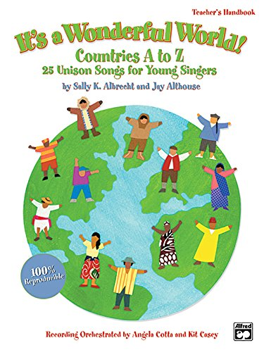 9780739036563: It's a Wonderful World (Countries A-Z): 25 Unison Songs for Young Singers (Kit), Book & CD