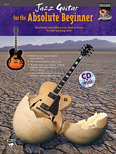 9780739036716: Jazz Guitar for the Absolute Beginner: Absolutely Everything You Need to Know to Start Playing Now!, Book & CD