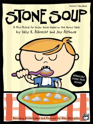 9780739036792: Stone Soup (A Mini-Musical for Unison Voices)