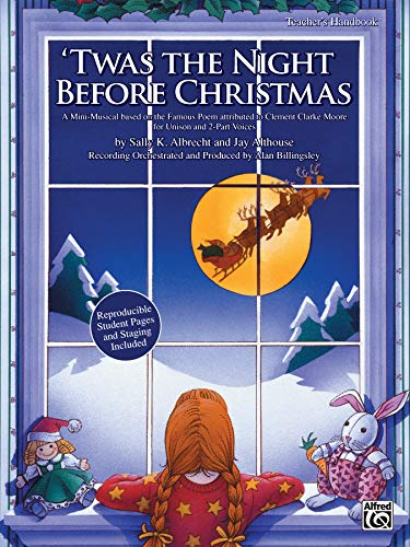 9780739036822: 'Twas the Night Before Christmas: A Christmas Mini-Musical for Unison and 2-Part Voices (Teacher's Handbook)