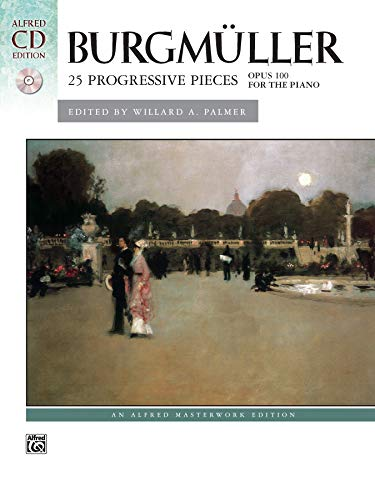 9780739036891: Burgmüller -- 25 Progressive Pieces, Op. 100: Book & CD (Alfred Masterwork CD Edition)