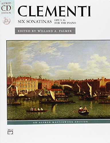 9780739036907: Clementi -- Six Sonatinas, Op. 36: Book & CD (Alfred Masterwork CD Edition)