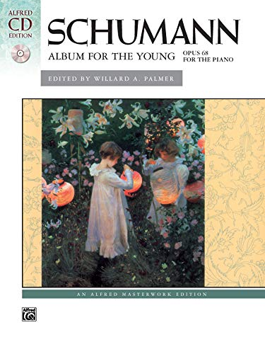9780739036921: Schumann -- Album for the Young, Op. 68: Book & 2 CDs (Alfred CD Edition)