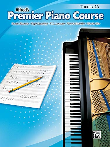 9780739037041: Alfred's Premier Piano Course: Theory 2A