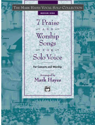 9780739037232: The Mark Hayes Vocal Solo Collection -- 7 Praise and Worship Songs for Solo Voice