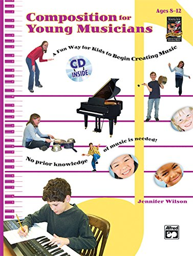 Composition for Young Musicians: Book & CD: Jennifer Wilson