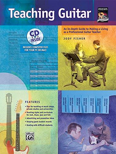 9780739037454: Teaching Guitar: An In-Depth Guide to Making a Living as a Professional Guitar Teacher, Book & Enhanced CD