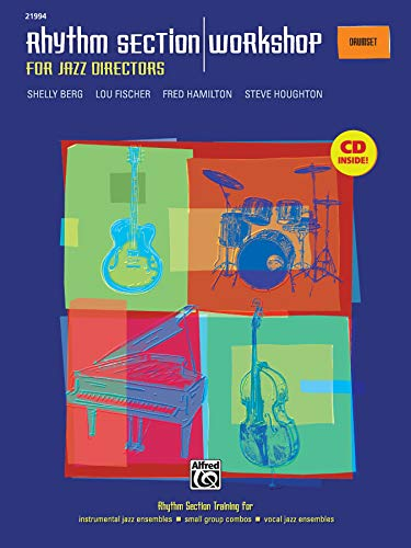 9780739037690: Rhythm Section Workshop for Jazz Directors: Rhythm Section Training for Instrumental Jazz Ensembles * Small Group Combos * Vocal Jazz Ensembles (Drumset), Book & CD
