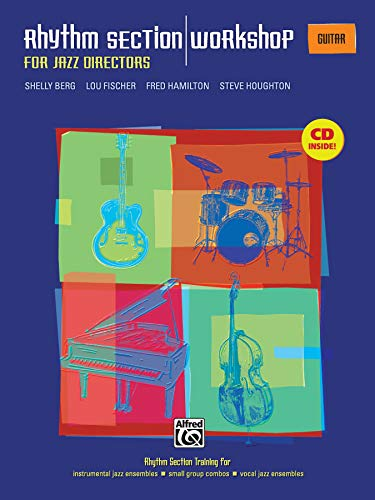 9780739037713: Rhythm Section Workshop for Jazz Directors: Rhythm Section Training for Instrumental Jazz Ensembles * Small Group Combos * Vocal Jazz Ensembles (Guitar), Book & CD