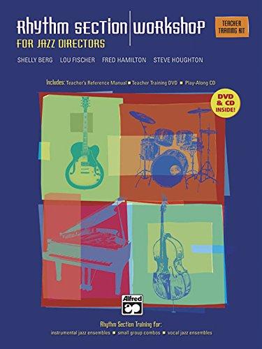 Rhythm Section Workshop for Jazz Directors: Complete Kit: Shelley Berg/ Lou Fischer/ Fred Hamilton/...