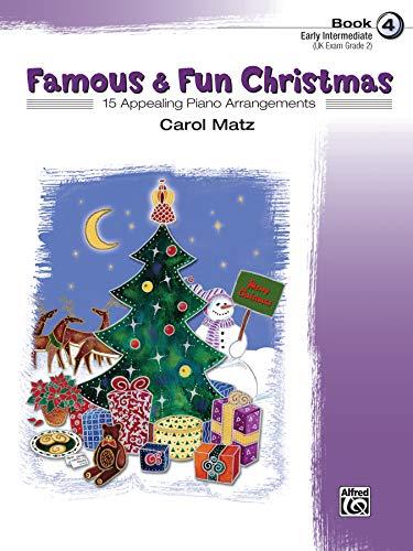 9780739037805: Famous & Fun Christmas, Book 4 (Early Intermediate): 15 Appealing Piano Arrangements