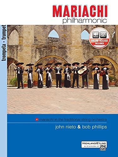 Mariachi Philharmonic (Mariachi in the Traditional String Orchestra): Trumpet: John Nieto