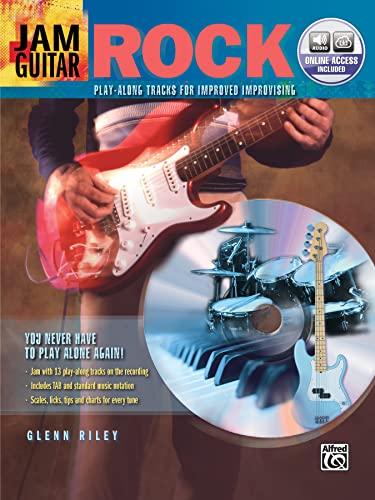 Jam Guitar -- Rock: Play-Along Tracks for: Glenn Riley