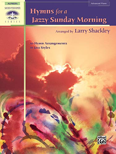 9780739038222: Hymns for a Jazzy Sunday Morning: 10 Hymn Arrangements in Jazz Styles (Sacred Performer Collections)