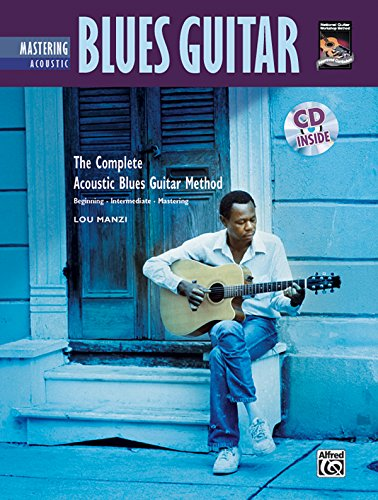 9780739038291: Mastering Acoustic Blues Guitar (Complete Method)