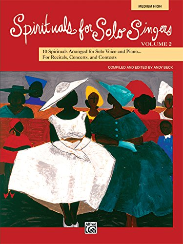 9780739038390: Spirituals for Solo Singers, Vol. 2: 10 Spirituals for Solo Voice and Piano for Recitals, Concerts, and Contests (Medium High)