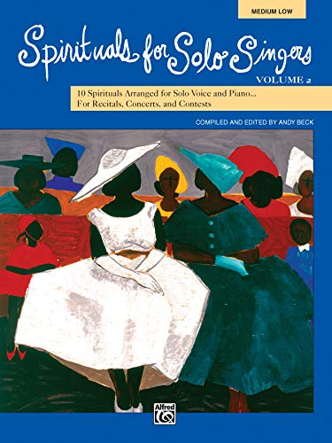 9780739038420: Spirituals for Solo Singers, Vol. 2: 10 Spirituals for Solo Voice and Piano for Recitals, Concerts, and Contests (Medium Low)