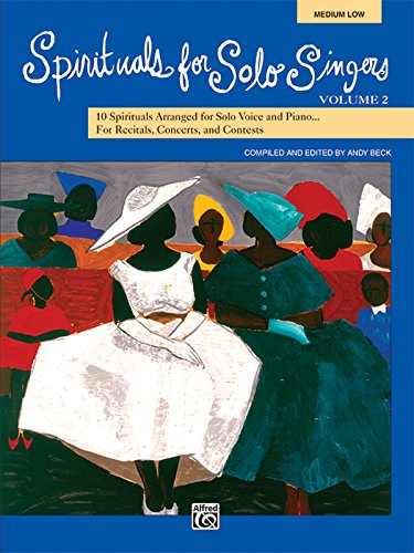 9780739038437: Spirituals for Solo Singers, Vol. 2: 10 Spirituals for Solo Voice and Piano for Recitals, Concerts, and Contests (Medium Low) (Book & CD)