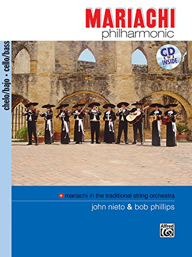 9780739038604: Mariachi Philharmonic (Mariachi in the Traditional String Orchestra): Cello/Bass, Book & CD